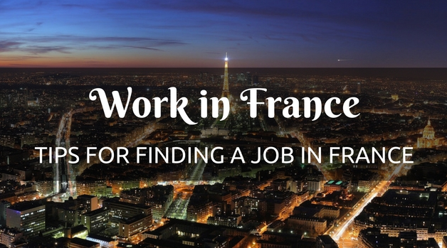 How To Move To France without A Job And How To Get A Job In France